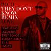 They Dont Know [Remix] NOW on iTunes [featuring Ludacris, Trey Songz, Tiara Thomas, T.I., & Emjay]