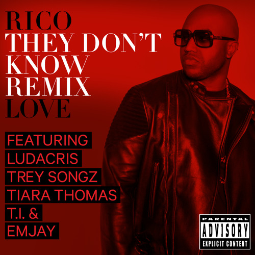 They Don't Know [Remix] NOW on iTunes [featuring Ludacris, Trey Songz, Tiara Thomas, T.I., & Emjay]
