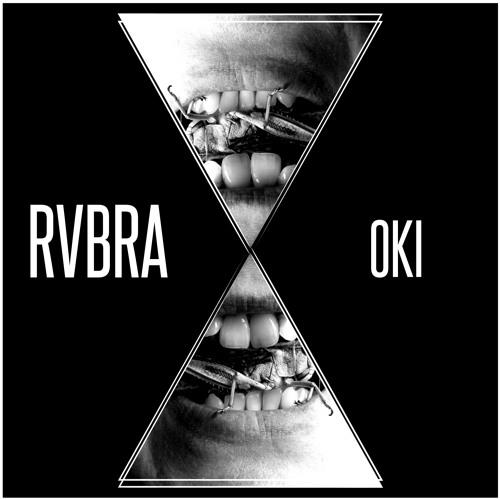 RVBRA - OKI [FREE DOWNLOAD]