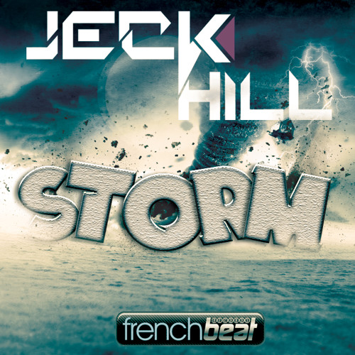 Jeck Hill - Storm (Extended Mix) ***OUT NOW ON BEATPORT***