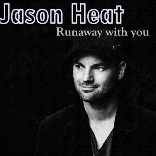 Jason Heat - Runaway With You.