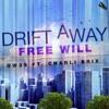 Ow3s-Drift Away- (Feat Charli Brix) (.com/pott Remix).