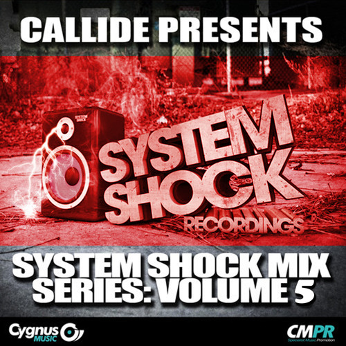 CALLIDE - SYSTEM SHOCK MIX SERIES - VOL 5