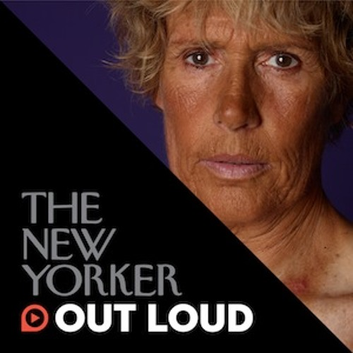 The New Yorker Out Loud: Ariel Levy on Diana Nyad