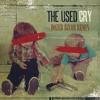 """The Used - """"Cry"""" (Dozer BNCOR Remix)"""