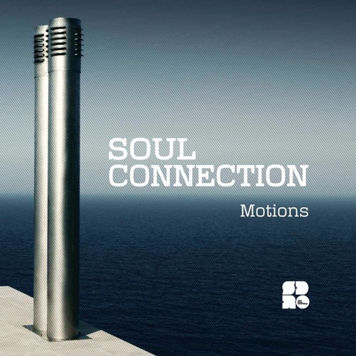 "Soul Connection - ""Motions"" Album Out Now on Soul Deep Recordings"