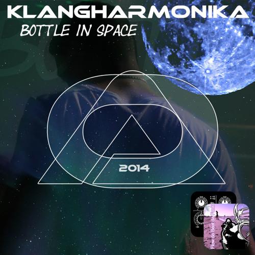 Klangharmonika - Bottle In Space