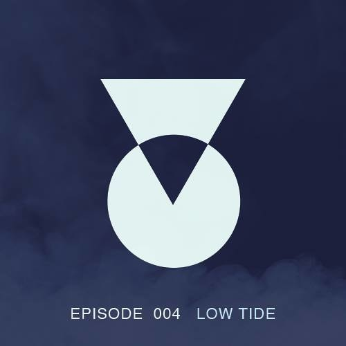 TOC Podcast Episode 004 - Low Tide