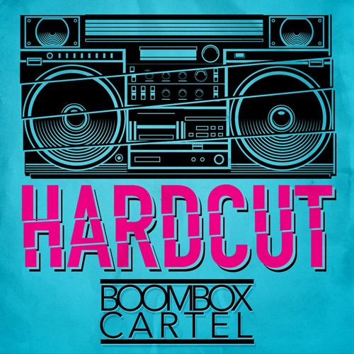 Boombox Cartel - Hardcut (Original Mix)