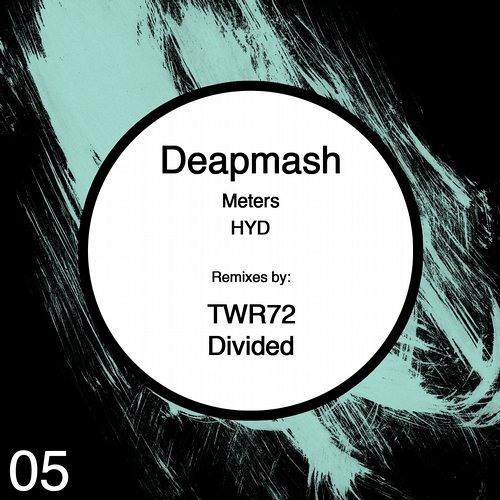Deapmash - Meters (TWR72 Break It Remix)