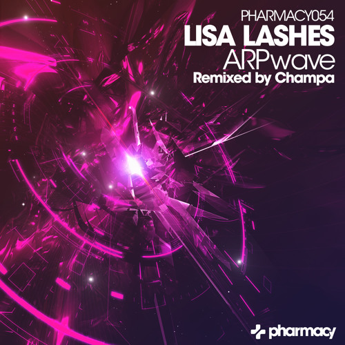 Lisa Lashes - ARPwave - Champa Remix