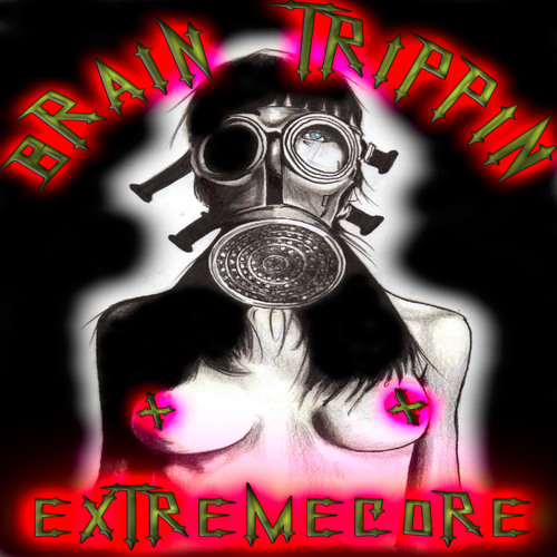 ATTENTION EXTREME BASS ADDICTS: 300+ BPM HIGHER DOSE OF TERROR MIXED BY BRAIN TRIPPIN