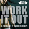 Work It Out (Athletic Sport Anthems)