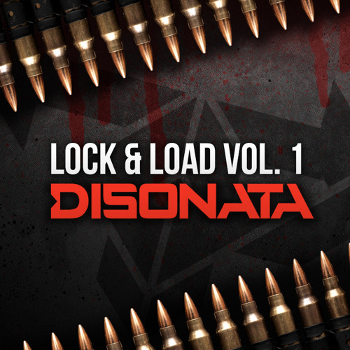 Lock & Load Vol. 1: Disonata [Free Download]