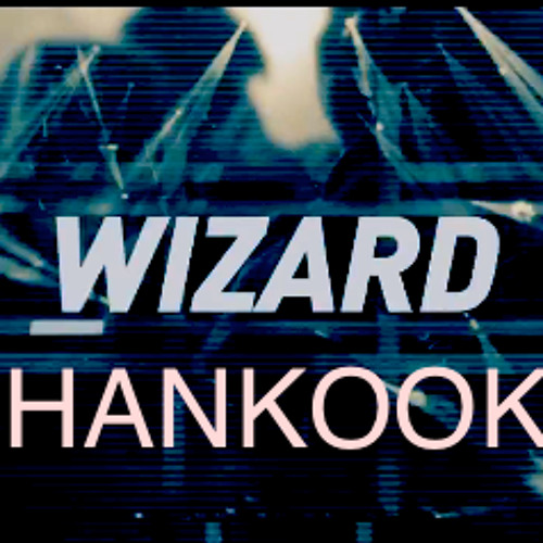 MARTIN GARRIX & JAY HARDWAY - WIZARD (HANKOOK RE-BOOT) FREE Download