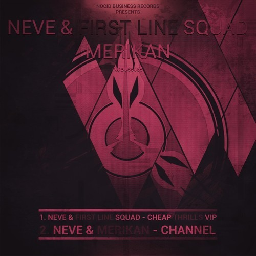 Cheap Thrills VIP by Neve & First Line Squad ft Zubee