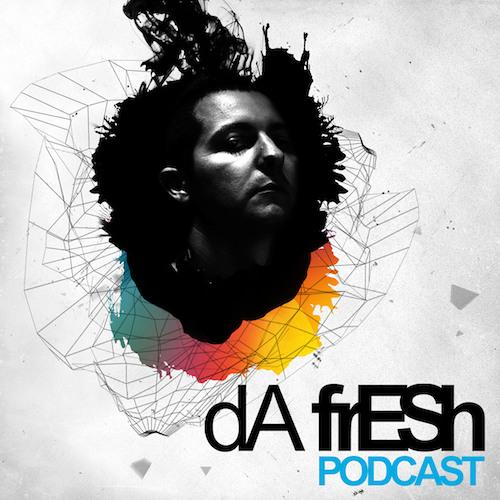 Da Fresh Podcast #348 //// FREE DOWNLOAD