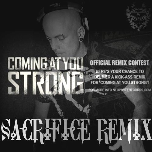 Neophyte, Tieum & Rob Gee - Coming At You Strong (Sacrifice Remix)