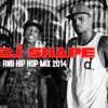 DJ SHAPE RNB HIP HOP MIX