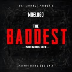 Moelogo - The Baddest  (prod by Bayoz muzik)