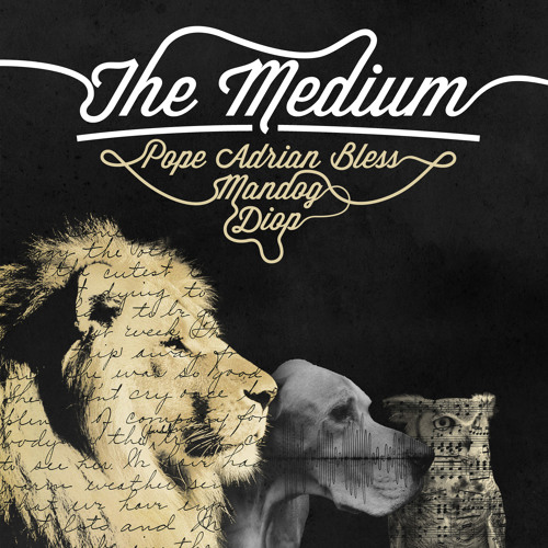 The Medium Sampler *EXCLUSIVE*(Pope Adrian Bless X Diop X Mandog) *SNEAK PEAK*