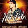 Mauricio Enriquez - Hola Bebe (Prod. By Rocola TP) (Energy Music)