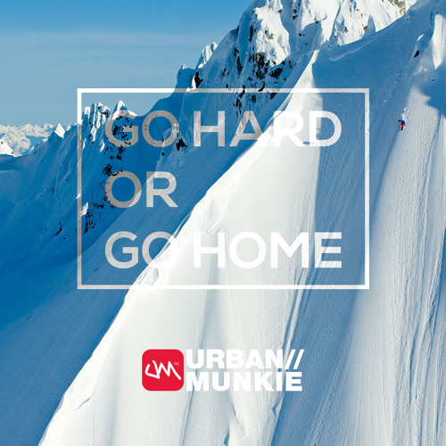Go Hard or Go Home - Website Launch Mix Feb '14