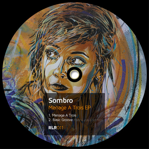 OUT NOW!! Sombro - Menage A Trois EP (Traxsource Exclusive)