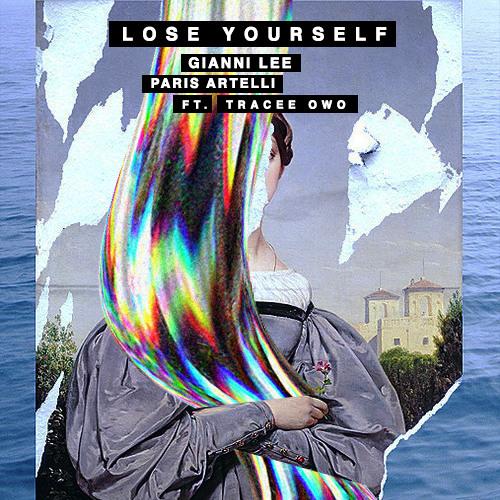 Lose Yourself ( @GianniLee X @ParisArtelli ) Ft. Tracee Owo  [ @Ladyowoland ]