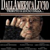 BALLA BALLA BALLERINO - Tribute Band Lucio Dalla - DallAmericaLucio