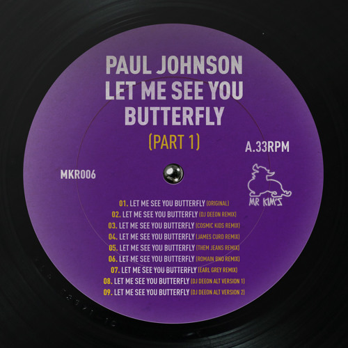 Paul Johnson - Let Me See You Butterfly (Dj Deeon Remix)