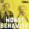 Worst Behavior Mp3