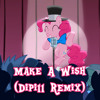 Make a Wish (Dipi11 Remix)
