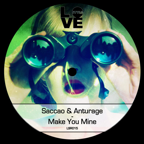 Saccao & Anturage - Make You Mine (Lou Van Remix) | out on 17. March