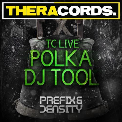 Prefix & Density - TC Live Polka Dj Tool (Extended Version)