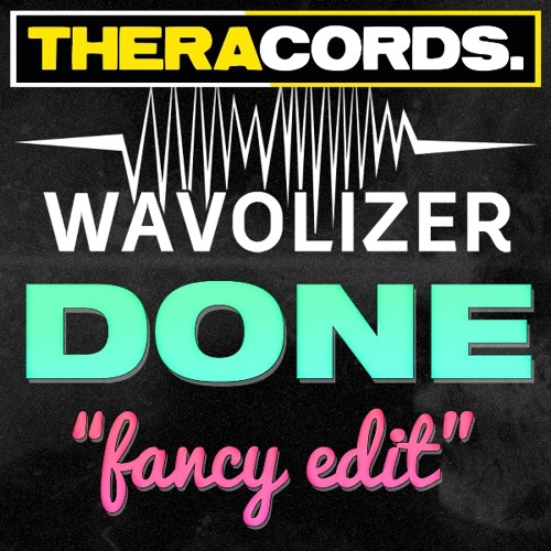 Wavolizer - Done (Fancy Edit)