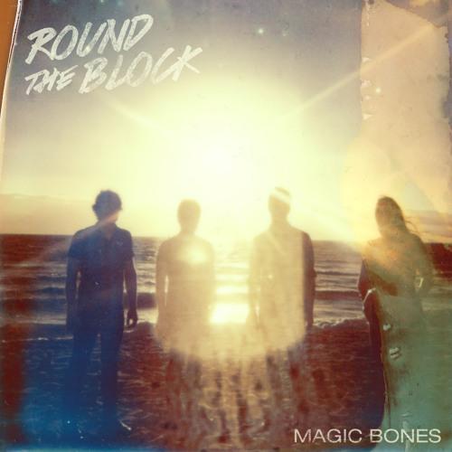 MAGIC BONES - Round The Block