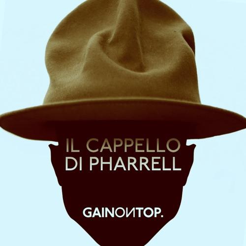 Gain On Top - Il cappello di Pharrell
