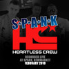 HEARTLESS CREW LIVE @ S*P*A*N*K NEWMARKET FEBRUARY 2010