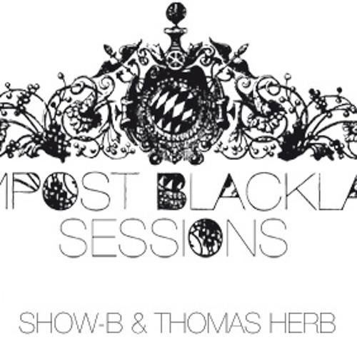 CBLS 242 - Compost Black Label Sessions Radio - hosted by SHOW-B & THOMAS HERB