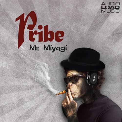 Pribe - Mr Miyagi EP out now!!!!