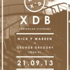 XDB Live at Wax´d  21 September 2013 / Dance Tunnel London