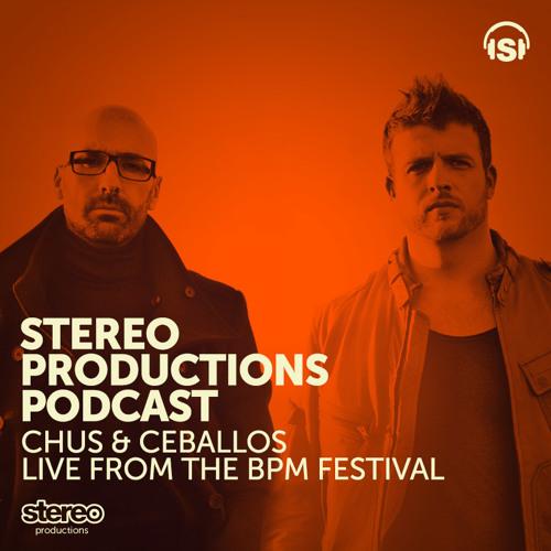 [WEEK05] 2014 :: Chus & Ceballos Live BPM Festival