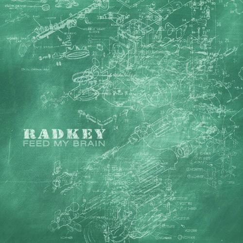 Radkey - Feed My Brain