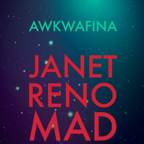 Janet Reno Mad (Prod. Awkwafina)