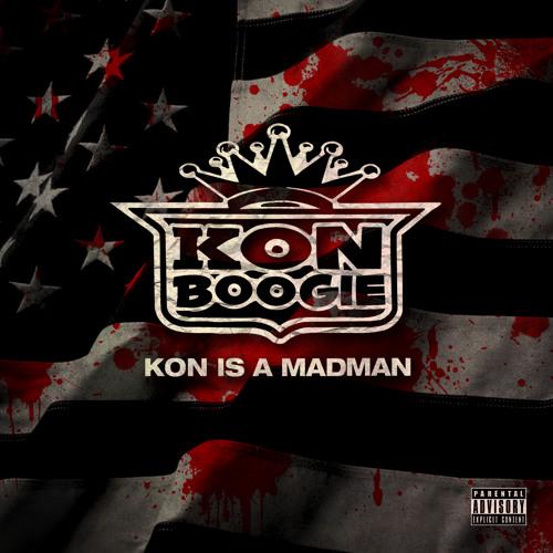 Kon Is A Madman