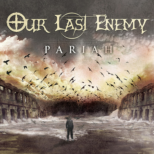 OUR LAST ENEMY - Devour The Sun