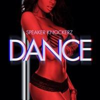 Speaker Knockerz - Dance