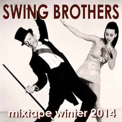 Swing Brothers - Mixtape