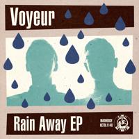 Voyeur - Rain Away
